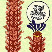 Play & Download Under Soil and Dirt by The Story So Far | Napster