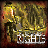 Play & Download The Consequence of Dreams by No Bragging Rights | Napster