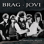 Play & Download Living on a Prayer - Single by No Bragging Rights | Napster
