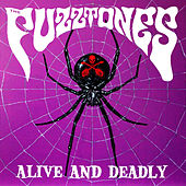 Alive & Deadly (Live) by The Fuzztones