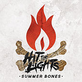 Play & Download Summer Bones by Hit The Lights | Napster
