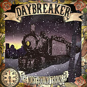 Play & Download The Northbound Trains EP by Daybreaker | Napster