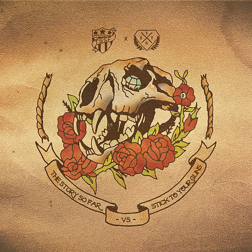 The Story so Far / Stick to Your Guns Split - EP by The Story So Far