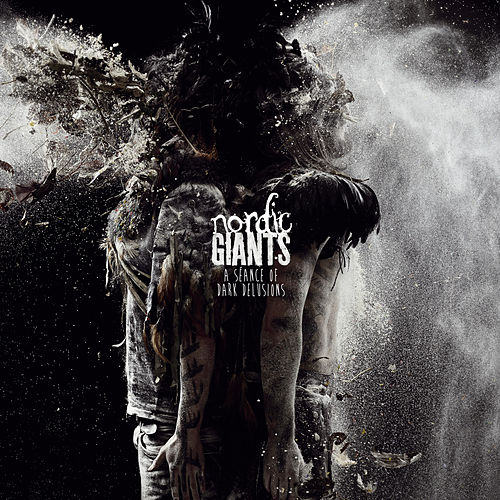 Play & Download A Séance of Dark Delusions by Nordic Giants | Napster