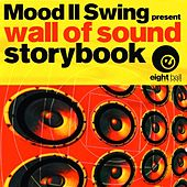 Storybook (Mood II Swing Presents Wall Of Sound) by Mood II Swing