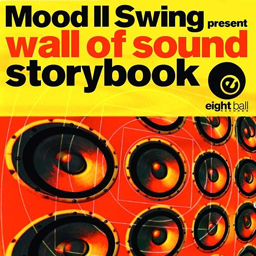 Play & Download Storybook (Mood II Swing Presents Wall Of Sound) by Mood II Swing | Napster