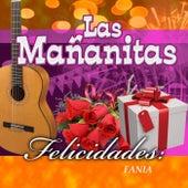 Felicidades Fania by Las Mananitas