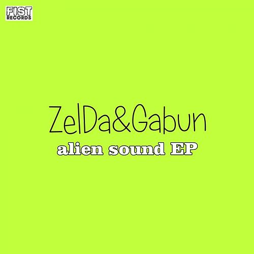 Play & Download Alien Sound EP by Zelda | Napster