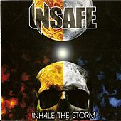 Inhale The Storm by Unsafe