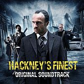 Play & Download Hackney's Finest (Original Soundtrack) by Various Artists | Napster