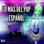 Lo Más del Pop Español, Vol. 4 by Various Artists