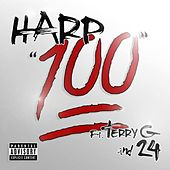 Play & Download 100 (feat. Terry G & 24) - Single by Harp   Napster