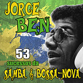 Play & Download 53 Sucessos Da Samba & Bossa-Nova by Jorge Ben Jor | Napster