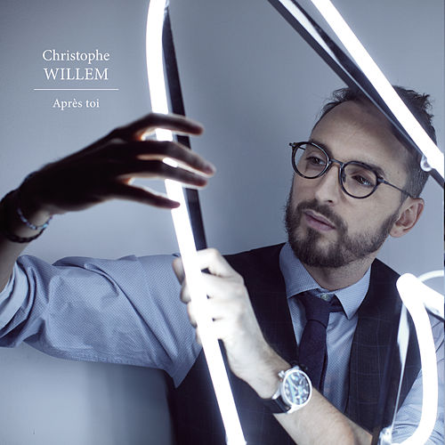 Play & Download Après toi by Christophe Willem | Napster