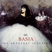The Sweetest Illusion by Basia