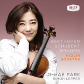 Play & Download Beethoven, Schubert, Brahms: Violin Sonatas by Ji Hae Park | Napster