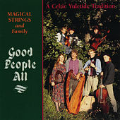 Play & Download Good People All by Magical Strings (Philip & Pam Boulding) | Napster