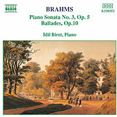 Play & Download Piano Sonata No.3 / Ballades Op. 10 by Johannes Brahms | Napster