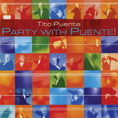 Play & Download Party With Puente! by Tito Puente | Napster