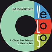 Play & Download Chora Tua Tristeza by Lalo Schifrin | Napster