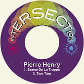 Play & Download Scene De La Trappe by Pierre Henry | Napster