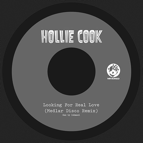 Play & Download Looking for Real Love (Medlar Disco Remix) by Hollie Cook | Napster