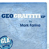 Play & Download Geograffiti EP by Mark Farina | Napster