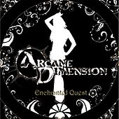 Play & Download Enchanted Quest - Single by Arcane Dimension | Napster
