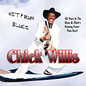 Play & Download Hit & Run Blues by Chick Willis | Napster