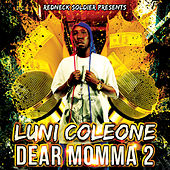 Dear Momma 2 by Luni Coleone