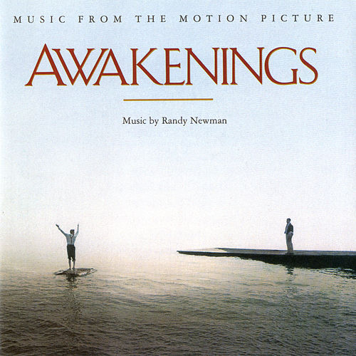 Play & Download Awakenings - Original Motion Picture Soundtrack by Randy Newman | Napster