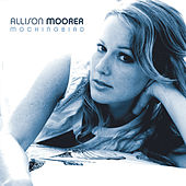 Play & Download Mockingbird by Allison Moorer | Napster