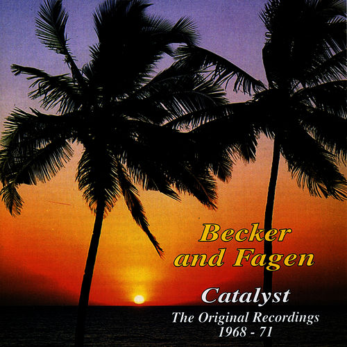 Play & Download Catalyst by Donald Fagen | Napster