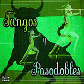Play & Download Tangos y Pasodobles, Vol. 3 by Various Artists | Napster