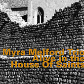 Play & Download Alive in the House of Saints (Live) by Myra Melford | Napster