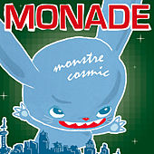 Monstre Cosmic by Monade
