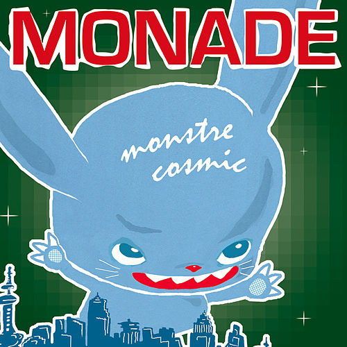 Play & Download Monstre Cosmic by Monade | Napster