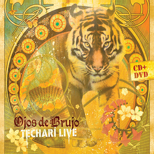 Techari Live by Ojos De Brujo