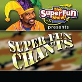 Superfun Chants by Shawn Brown (Children)