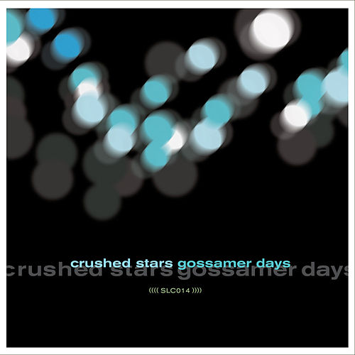 Play & Download Gossamer Days by Crushed Stars | Napster