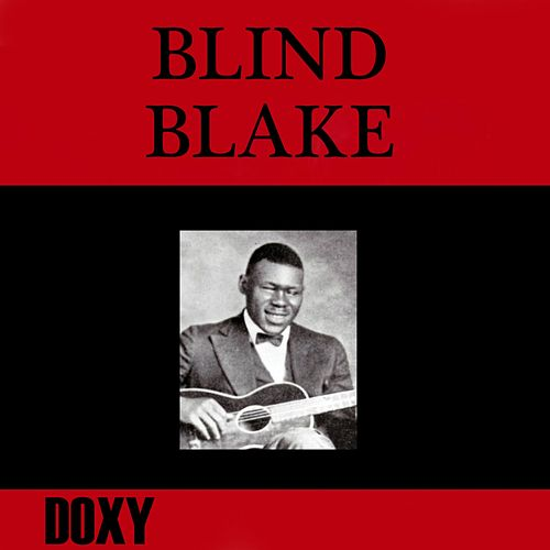 Play & Download Blind Blake (Doxy Collection, Remastered) by Blind Blake | Napster