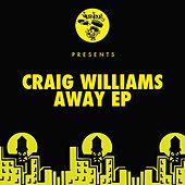 Play & Download Away EP by Craig Williams | Napster