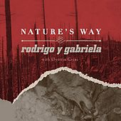 Play & Download Nature's Way by Rodrigo Y Gabriela | Napster