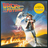 Back To The Future (Original Motion Picture Soundtrack) by Various Artists