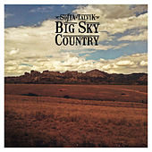 Big Sky Country von Sofia Talvik