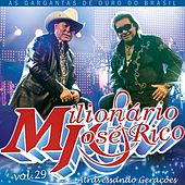 Play & Download Milionário & José Rico, Vol. 29 (Ao Vivo) by Milionário e José Rico | Napster