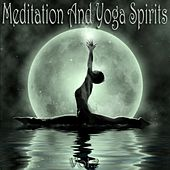 Play & Download Meditation And Yoga Spirits, Vol. 2 (The Best of Body Mantra and Ayurveda Music) by Various Artists | Napster