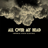 All Over My Head by Imperial State Electric