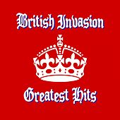 British Invasion Greatest Hits by Various Artists