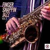 Finger Snappin' Jazz, Vol. 2 by Various Artists